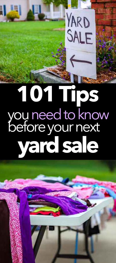 101 tips you need to know before your next yard sale
